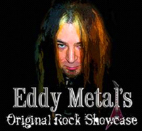 Eddy Metal's Original Rock Showcase
